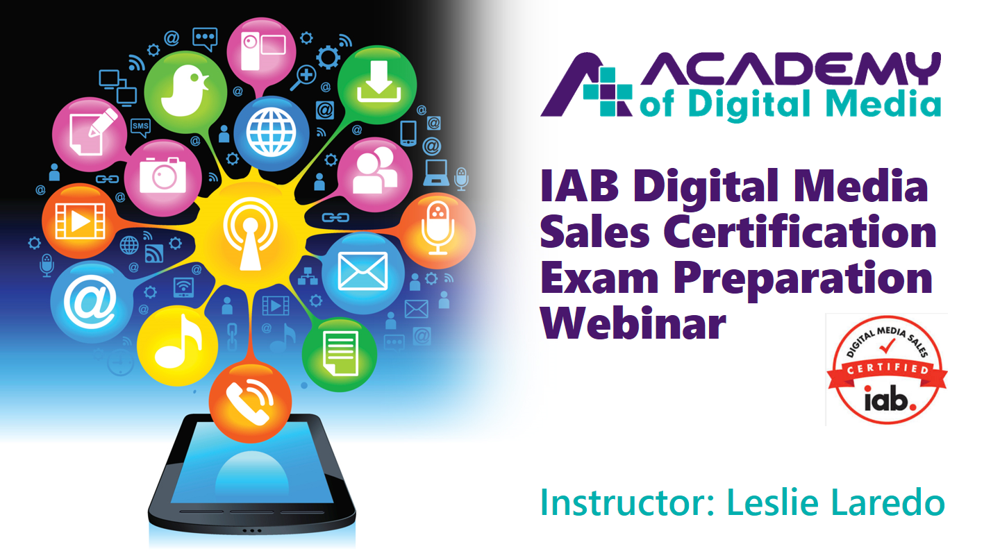IAB Digital Media Sales Certification Exam Prep Webinar