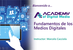 Fundamentos de los Medios Digitales
